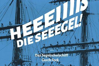 """Das Segelschulschiff """"Gorch Fock"""""""